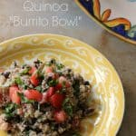 "Coming Clean: Quinoa ""Burrito Bowl"""