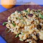Keep It Clean: Orange Glazed Cauliflower