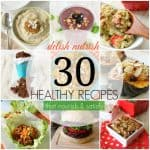 30 Healthy Recipes {That Nourish & Satisfy}