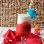 """The """"Instant Vacation"""" Cocktail/Mocktail"""