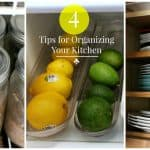 4 Tips For Organizing Your Kitchen