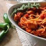 Spaghetti with Chicken & Spicy Tomato Sauce